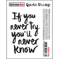 Darkroom Door - Quote Stamp - Try - Red Rubber Cling Stamp
