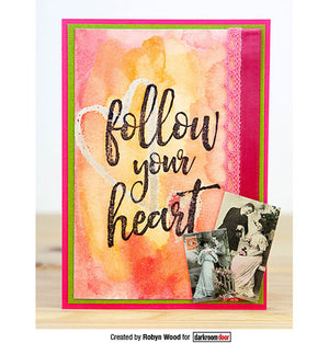 Darkroom Door - Quote Stamp - Follow Your Heart - Red Rubber Cling Stamp