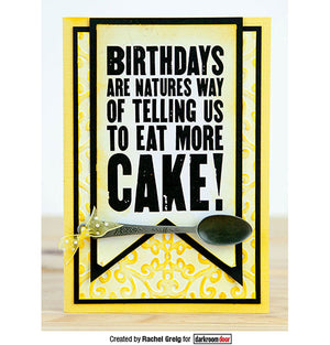 Darkroom Door - Quote Stamp - Eat More Cake - Red Rubber Cling Stamp