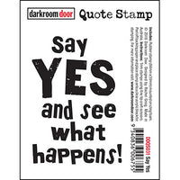 Darkroom Door - Quote Stamp - Say Yes - Red Rubber Cling Stamp