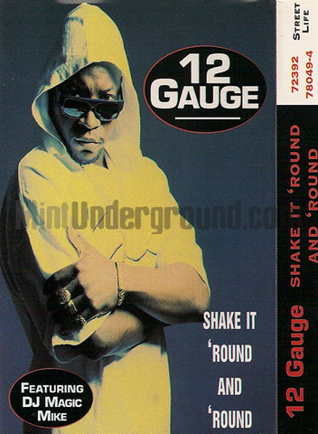 12 Gauge: Shake It 'Round And 'Round: Cassette Single