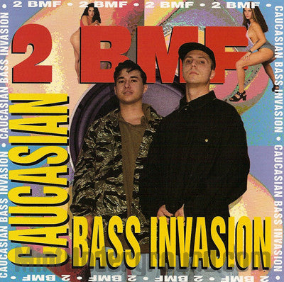 2 BMF: Caucasian Bass Invadsion: CD