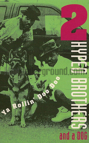 2 Hyped Brothers And A Dog: Ya Rollin' Doo Doo: Cassette