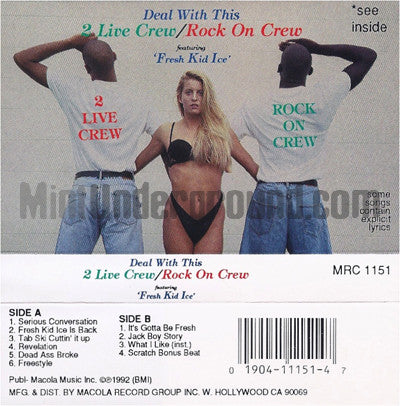 2 Live Crew/Rock On Crew feat. Fresh Kid Ice: Deal With This: Cassette