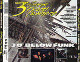 3 Steps From Nowhere: 30 Degrees Below Funk: CD