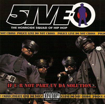 5ive-O: If U R Not Part Uv Da Solution: CD