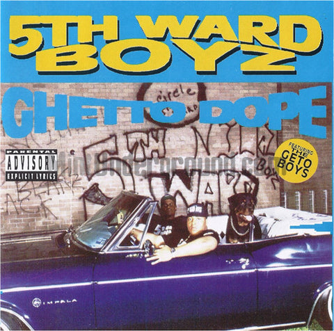 5th Ward Boyz: Ghetto Dope: CD