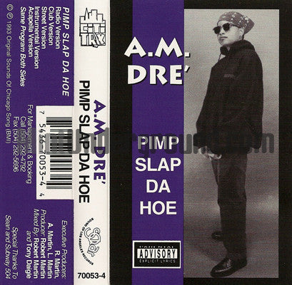 A.M. Dre: Pimp Slap Da Hoe: Cassette Single