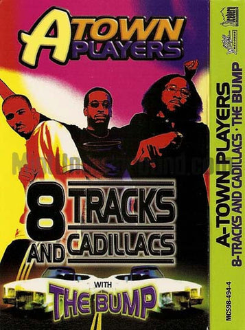 A-Town Players: 8 Tracks and Cadillacs/The Bump: Cassette Single