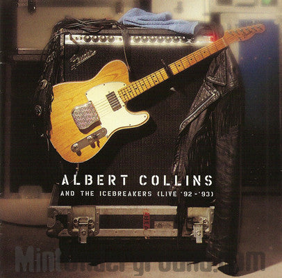Albert Collins & The Icebreakers: Live '92/'93: CD