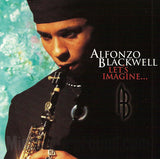 Alfonzo Blackwell: Let's Imagine: CD