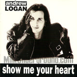 Andrew Logan: Show Me Your Heart: CD