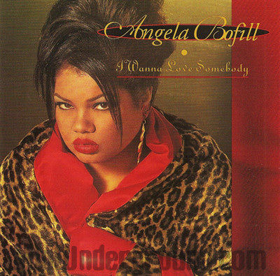Angela Bofill: I Wanna Love Somebody: CD