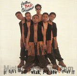 Another Bad Creation: It Ain't What U Wear, It's How U Play It: CD