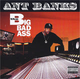 Ant Banks: The Big Badass: CD