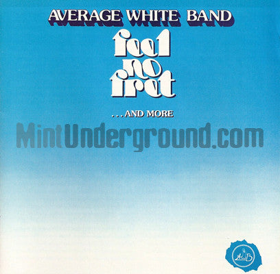 Average White Band: Feel No Fret...and More: CD