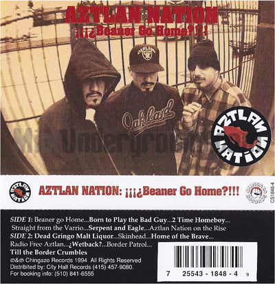 Aztlan Nation: Beaner Go Home: Cassette