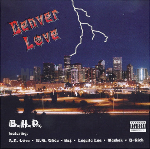 BHP/B.H.P./Black Hole Posse: Denver Love: CD