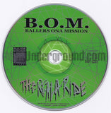 B.O.M./BOM/Ballers Ona Mission: The Reala Ride: CD