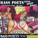 Bass Poets with special guest Mr. Mixx: Bass Boom Booty: CD