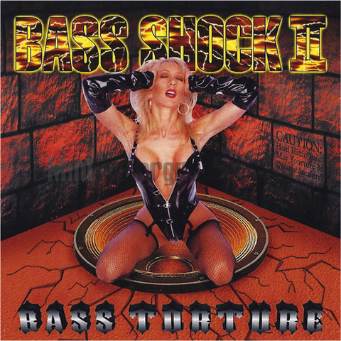 Bass Shock: Bass Shock II: Bass Torture: CD