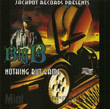 Big B: Nothing But Game: CD