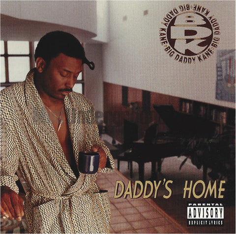 Big Daddy Kane: Daddy's Home: CD