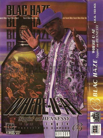 Blac Haze: Where-U-At (Sippin' On Hennessy): Cassette Single