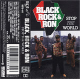 Black, Rock & Ron: Stop The World: Cassette