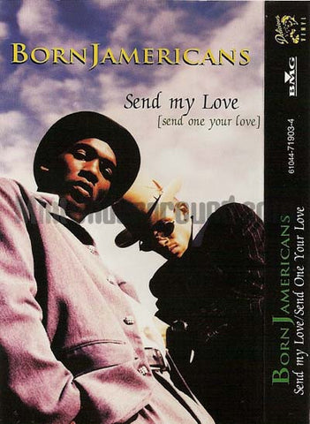 Born Jamericans: Send My Love, Send One Your Love/Gotta Get Mine: Cassette Single