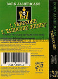 Born Jamericans: Yardcore: Cassette Single