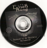 Brotha Lynch Hung: Season Of Da Siccness: CD
