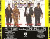 B.M.W./BMW/Brothas Most Wanted: Gangstas From The Underground: CD