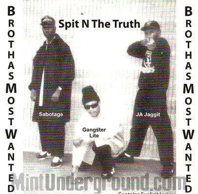 B.M.W./BMW/Brothas Most Wanted: Spit N The Truth: CD