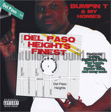 Bumpin T and My Homies: Del Paso Heights Finest: CD
