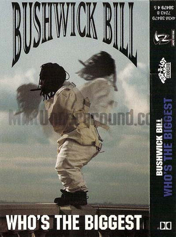 Bushwick Bill: Who's The Biggest/Only God Knows: Cassette Single