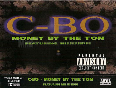 C-Bo featuring Mississippi: Money By The Ton/As The World Keeps Turning: Cassette Single