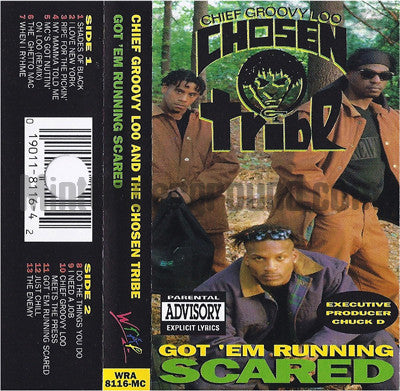 Chief Groovy Loo and The Chosen Tribe: Got 'Em Running Scared: Cassette