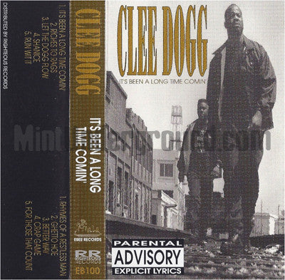 Clee Dogg: It's Been A Long Time Comin': Cassette
