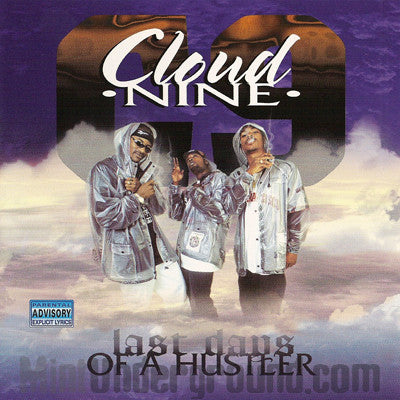 Cloud Nine: Last Days Of A Hustler: CD