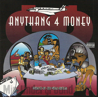 Cold World Hustlers: Anythang 4 Money Compilation: CD