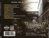 Colfax Cac and Innerstate Ike: Batman and Robin: CD