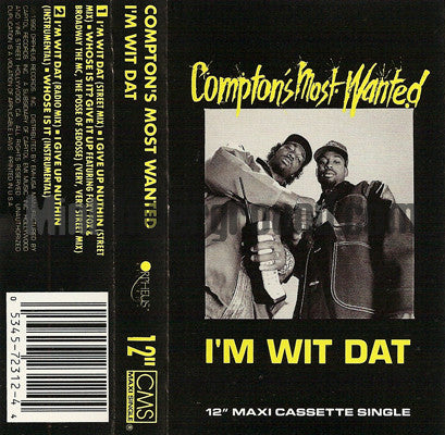 Compton's Most Wanted: I'm Wit Dat: Cassette Single