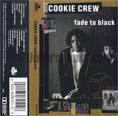 Cookie Crew: Fade To Black: Cassette