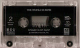 Cosmic Slop Shop: Sinful/The World Is Mine: Cassette Single
