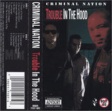 Criminal Nation: Trouble In The Hood: Cassette