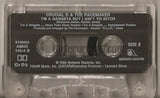 Crucial D and The Pacemaker: I'm A Gangsta But I Ain't Yo Bitch: Cassette Single