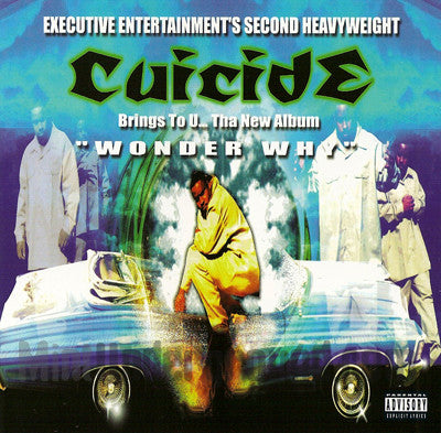 Cuicide: Wonder Why: CD