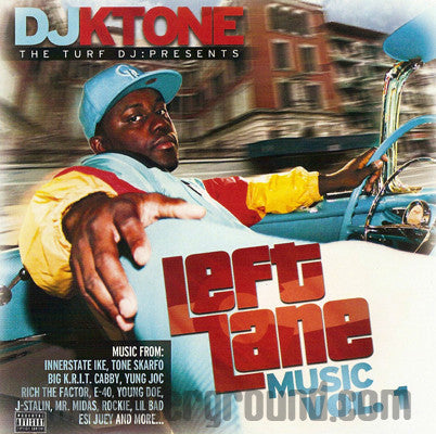 DJ KTone: Left Lane Music Vol 1: CD