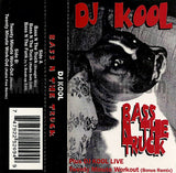 DJ Kool: Bass N The Truck: Cassette Single